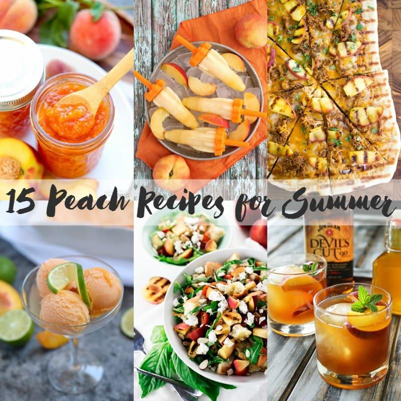 15 Peach Recipes for Summer