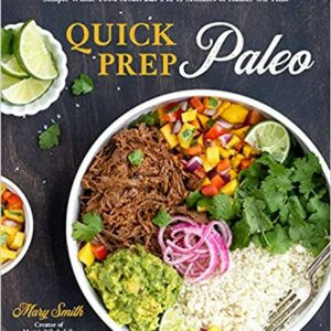 Quick Prep Paleo Cookbook