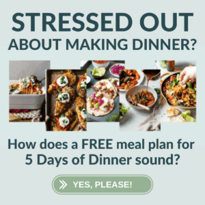 5 Days of Dinner Meal Plan Button to push to learn more